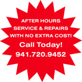 after hours service and repairs with no extra cost!