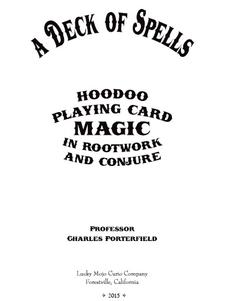 A Deck of Spells: Hoodoo Playing Card Magic in Rootwork and