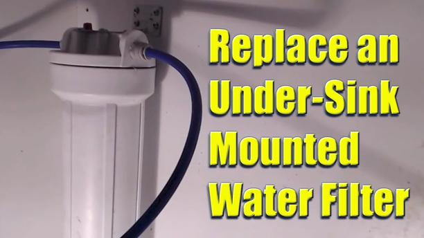UNDER SINK WATER FILTER REPLACEMENT