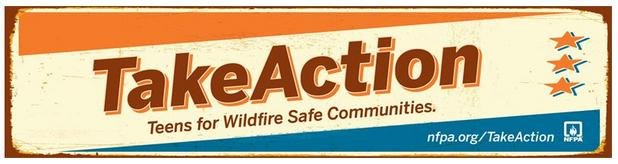 Take Action Teens for Wildfire Safe Communities