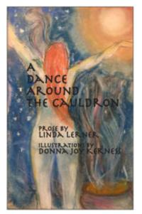 Linda Lerner's A DANCE AROUND THE CAULDRON on Lummox Press