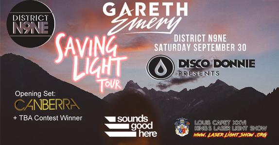 Sounds Good Here x Disco Donnie Presents: Gareth Emery's Saving Light Tour at District N9NE - Saturday September 30, 2017 - Spotify pre-sale Weds 7/12 @ 10a / General on-sale Fri 7/14 @ 10a - BUY TICKETS: http://bit.ly/2uVUaZ3 - Opening Sets: @CanberraMusic + www.LaserLightShow.ORG