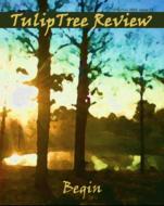 Tulip Tree Review