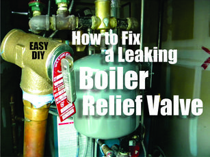 how to fix a leaking boiler over pressure relief valve