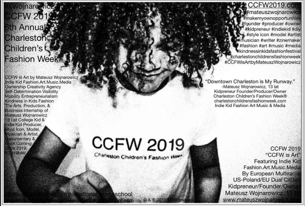 Mateusz Wojnarowicz, 13 lat, Polish Multiracial US-Poland Dual Citizen Founder, Owner, Producer & Director of Charleston Children's Fashion Week Launches CCFW 2019 on January 1st 2019.