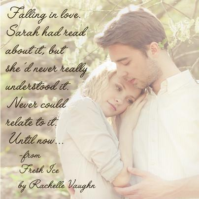 Fresh Ice by Rachelle Vaughn sweet romantic suspense book boyfriend quote