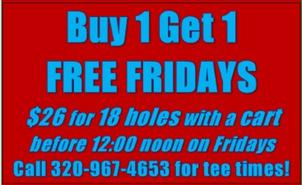 Free Golf Fridays - $26 for 18 holes with a cart!