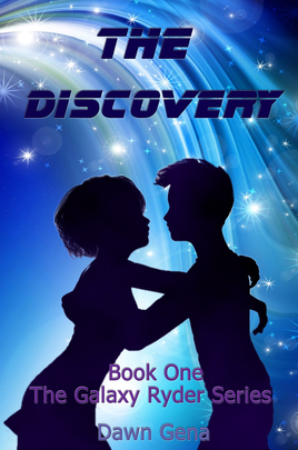 The Discovery, Book One, Galaxy Ryder Series by Dawn Gena