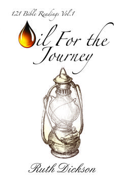 Oil for the Journey by Ruth Dickson