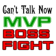 Can't Talk Now, MVP Boss Fight Sticker