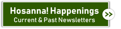 Hosanna! Happenings Newsletters