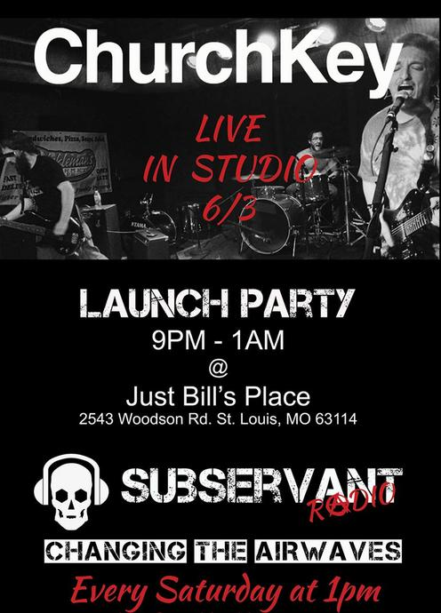 Subservant Radio Launch Party
