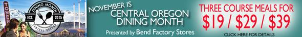 Central Oregon Dining Month!