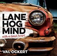 Lane Hog Mind With A Timid Heart