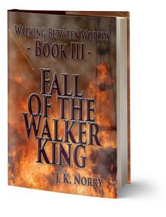 Book III - Fall of the Walker King