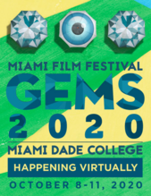 Miami Film Festival Gems 2020; Virtual event; Online events; Movies; Independent Fims.