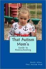 That Autism Mom's Guide to Homeschooling