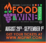 Miami Events; Miami Gardens Food and Wine Festival; Wine; Spirits; Chefs; Culinary experts; Dining; Parties; Food Tasting, Wine Tasting