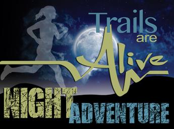 Trails Are Alive Night Adventure Review