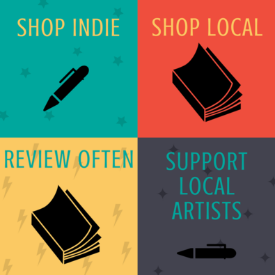 "Graphic with four colored squares that says ""Shope Indie, Shop Local, Review Often, Support Local Artists"""