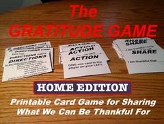 Gratitude Game, Home Edition: A card game to reflect on what we can be thankful for.