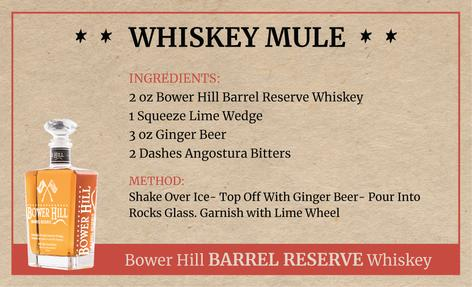 Whiskey Mule, Bower Hill Barrel Reserve Whiskey Recipe