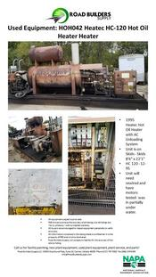 "1995 Heatec Hot Oil Heater with AC Unloading System Unit is on Skids - Skids 8'6"" x 22'1"" HC 120 - 12-95 Unit will need rewired and have motors tested- was in partially under water."