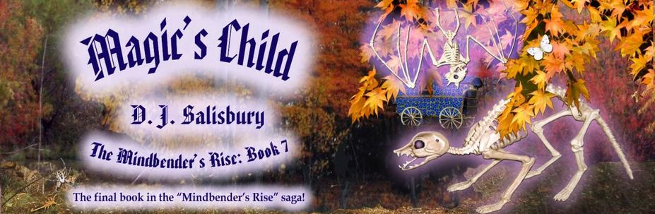 Magic's Child by DJ Salisbury, fantasy author
