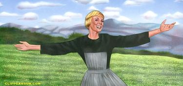 The Hills are Alive with THE SOUND OF MUSIC by Cliff Carson