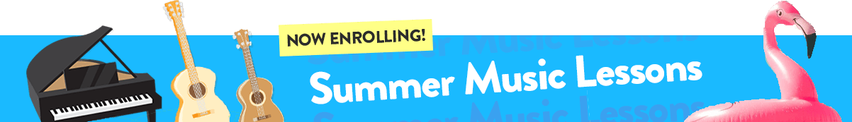 Summer Music Lessons Now Enrolling