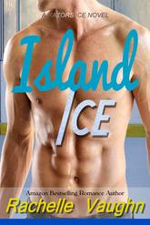 Island Ice by Rachelle Vaughn sports romance sexy tropical beach read book