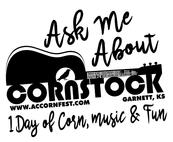 Ask Me About Cornstock, Garnett, KS