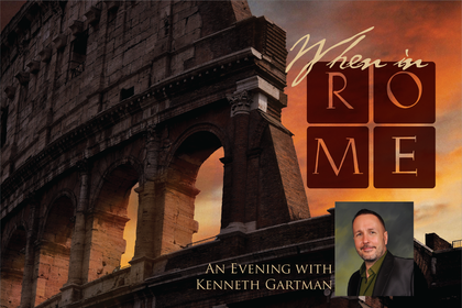 Kenneth Gartman When In Rome