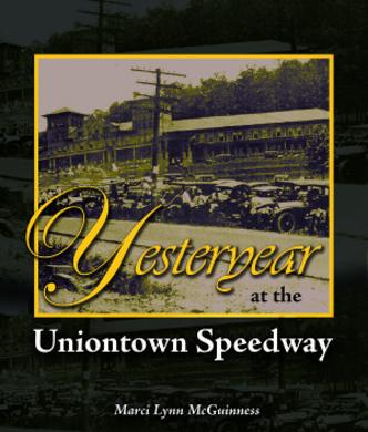 Yesteryear at the Uniontown Speedway