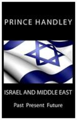 ISRAEL AND MIDDLE EAST: PAST PRESENT FUTURE