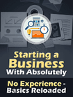 Starting a Business With Absolutely No Experience