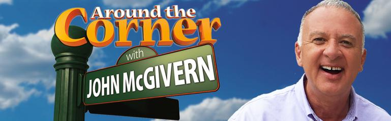 Around the Corner With John McGivern