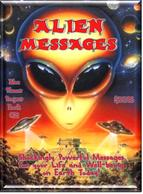 Reveals shocking messages from aliens regarding your life and wee-being on Earth today!