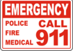 Call 911 In Case of Emergency