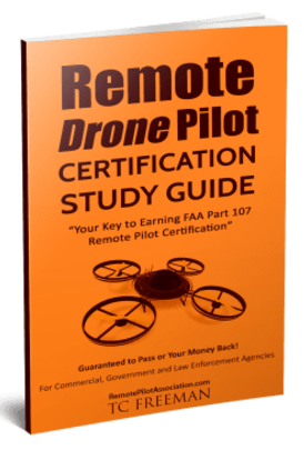 remote drone pilot certification study guide, part 107 certification, make money with your drone