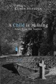 A Child is Missing Karen Beaudin