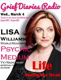 Grief Diaries Radio with psychic Lisa Williams