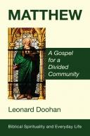Matthew A Gospel for a Divided Community