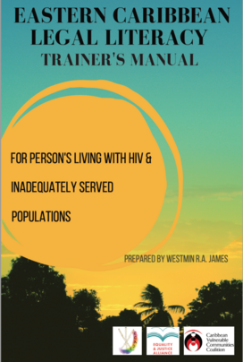 Eastern Caribbean Legal Literacy Trainer's Manual for PLHIV and inadequately served populations