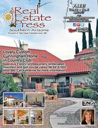 Real Estate Press, Southern Arizona Vol 30, No 5, April 2017
