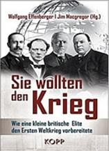 Sie wollten den Krieg edited by Wolfgang Effenberger and Jim Macgregor (chapter by Gerry Docherty and Jim Macgregor)