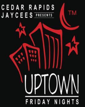 cedar rapids jaycees presents uptown friday nights