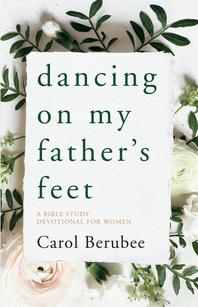 Dancing on My Father's Feet Devotional