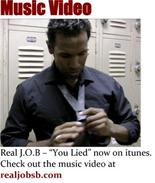 Real J.O.B - You Lied Music Video