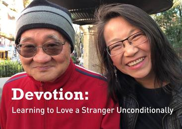 Devotion: Learning to Love a Stranger Unconditionally